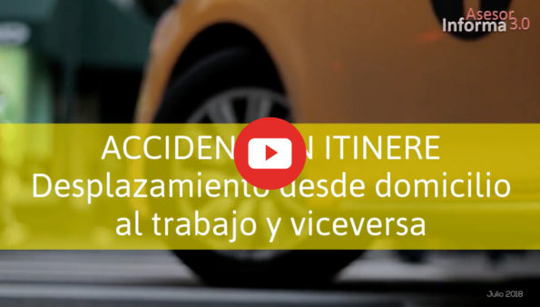 Portada del vídeo Asesor Informa Laboral sobre el accidente in itinere